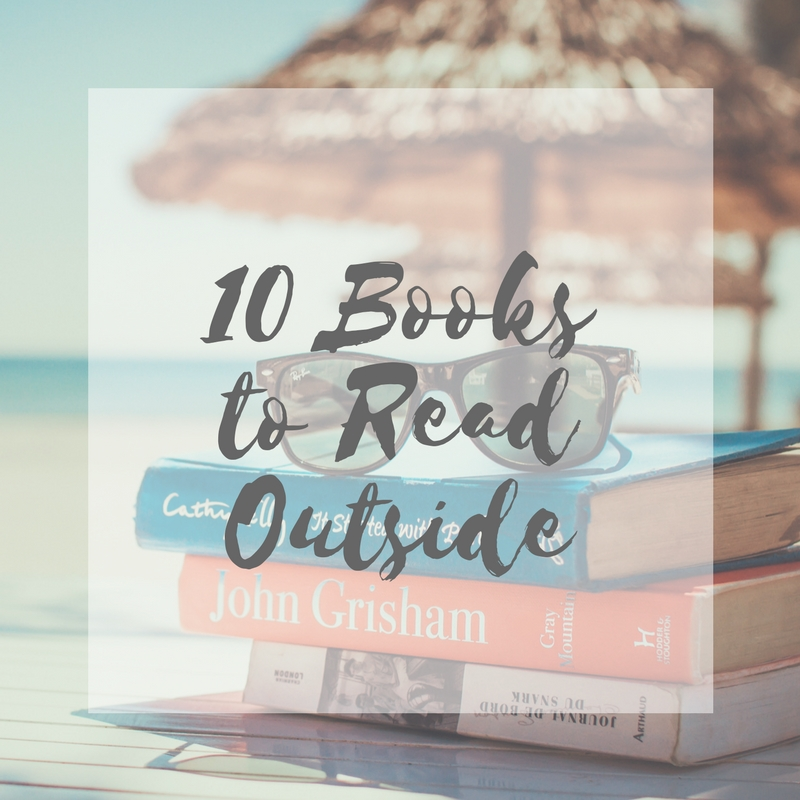 My 10 Favorite Books to Read Outside