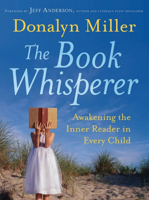 Review of The Book Whisperer by Donalyn Miller